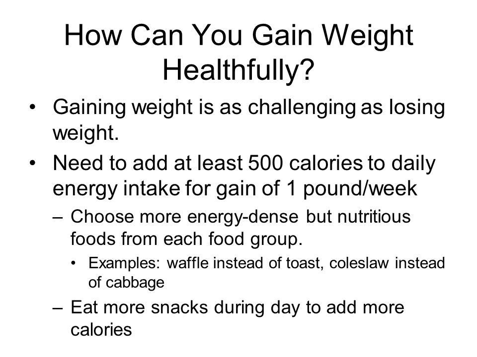 How Can You Gain Weight Healthfully
