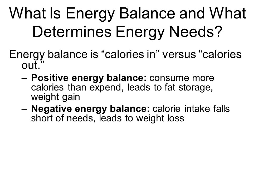 What Is Energy Balance and What Determines Energy Needs