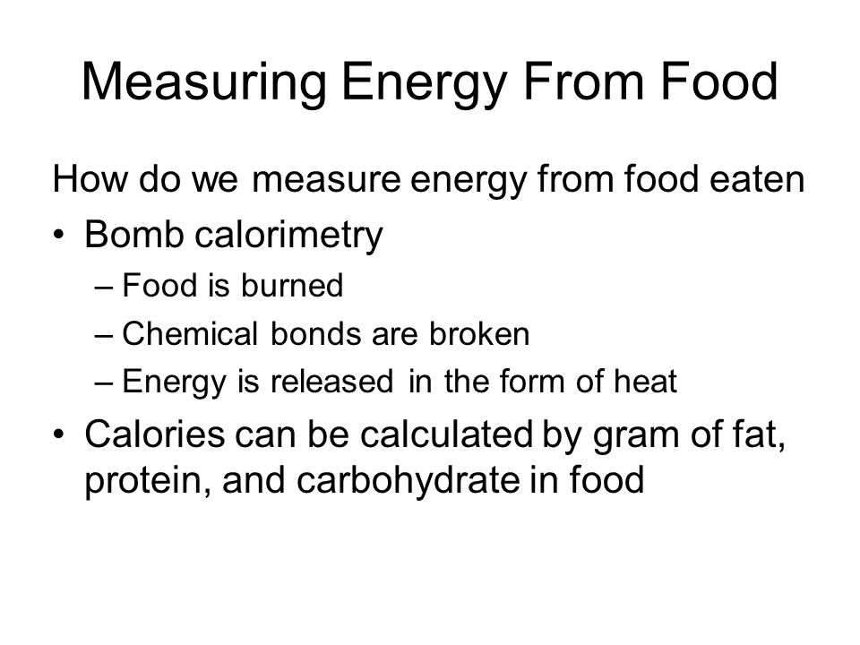 Measuring Energy From Food