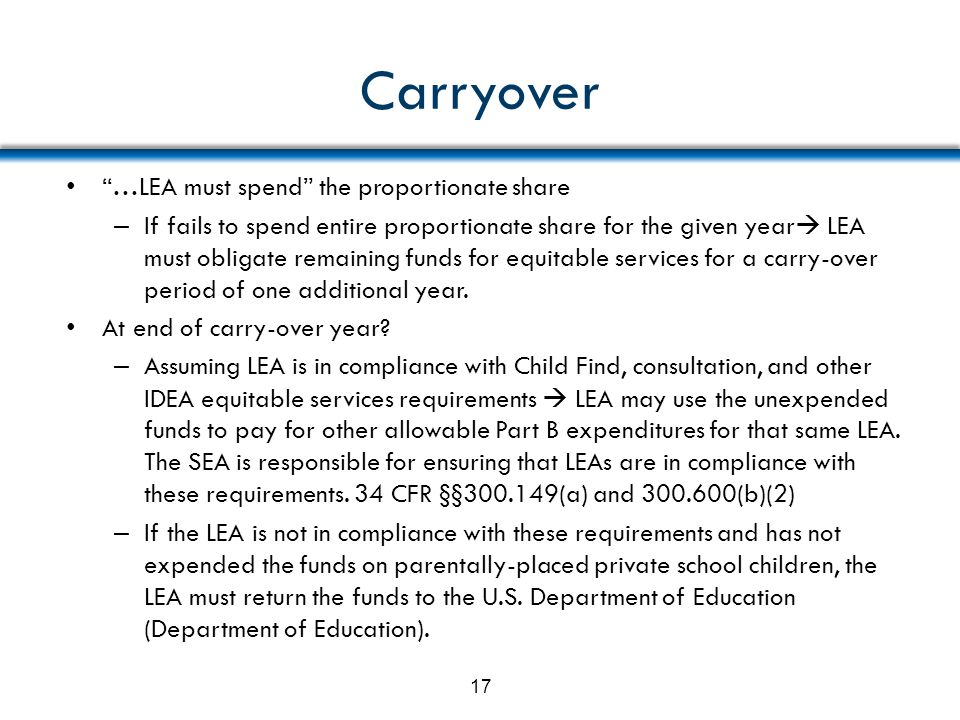 Carryover …LEA must spend the proportionate share