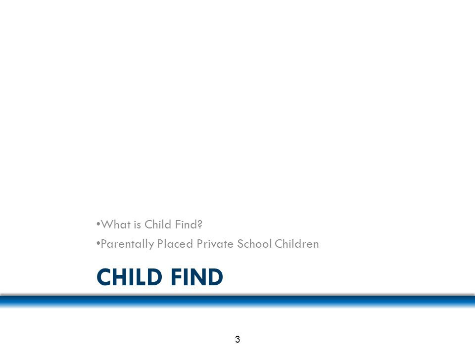 Child Find What is Child Find