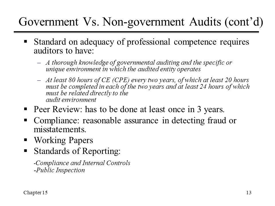 Government Vs. Non-government Audits (cont'd)