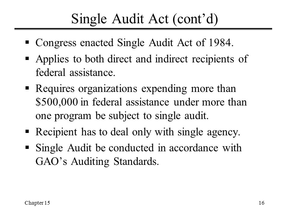 Single Audit Act (cont'd)
