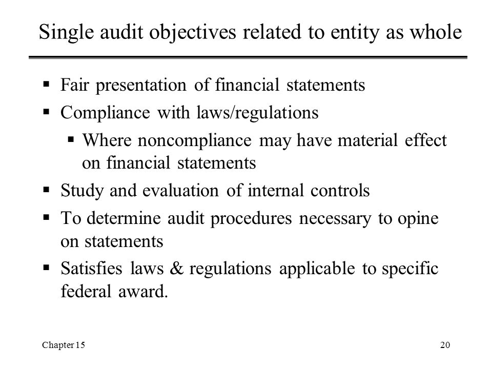 Single audit objectives related to entity as whole