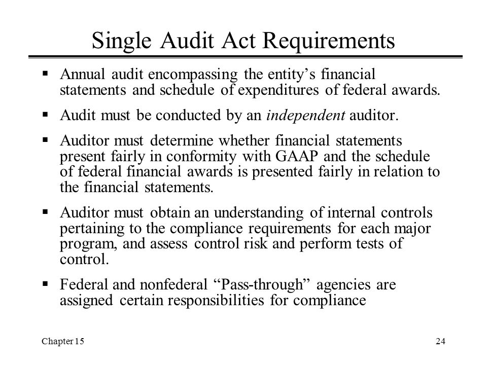 Single Audit Act Requirements