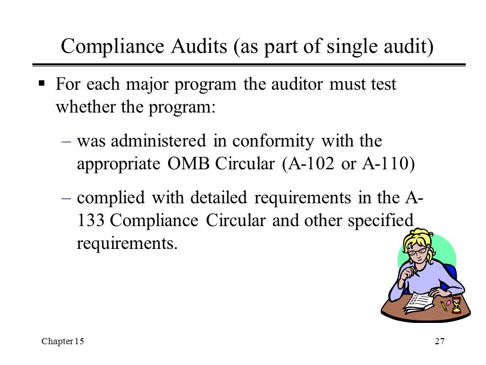 Compliance Audits (as part of single audit)
