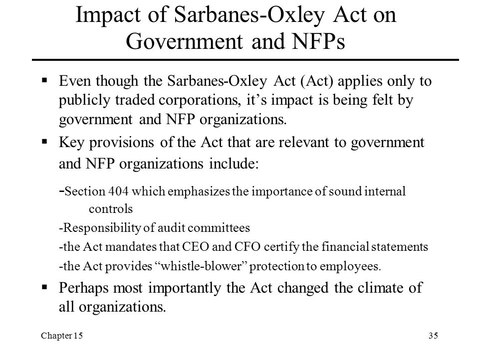 Impact of Sarbanes-Oxley Act on Government and NFPs
