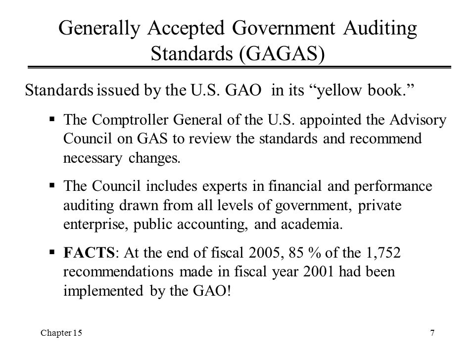 Generally Accepted Government Auditing Standards (GAGAS)
