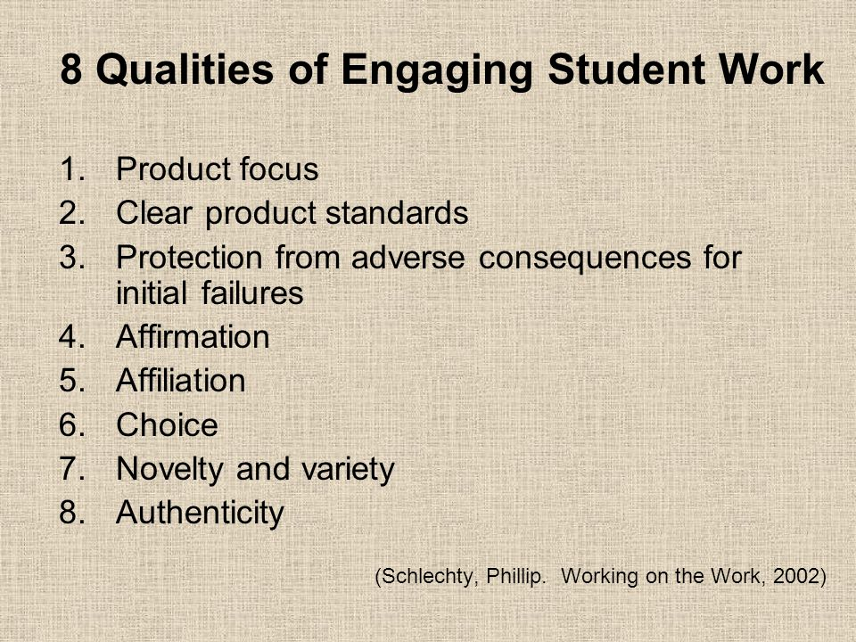8 Qualities of Engaging Student Work