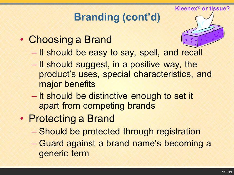 Branding (cont'd) Choosing a Brand Protecting a Brand