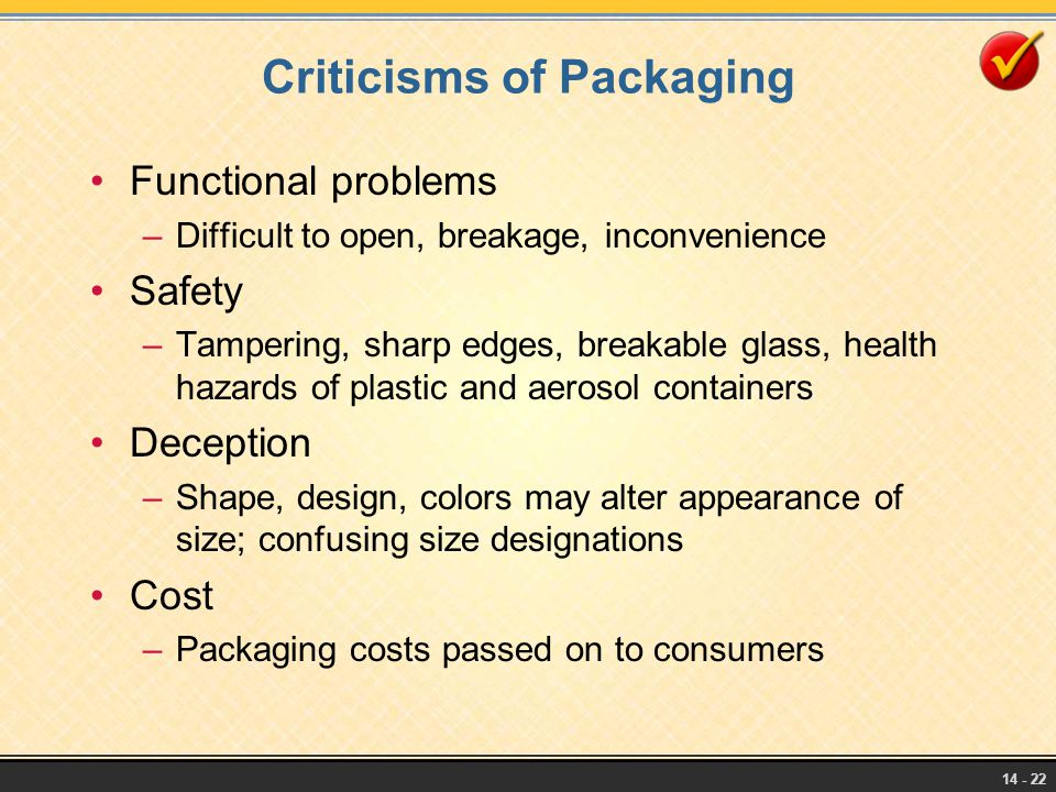 Criticisms of Packaging