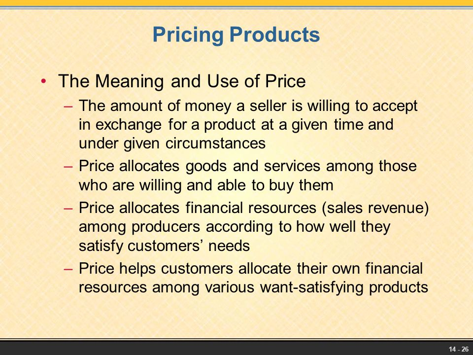 Pricing Products The Meaning and Use of Price