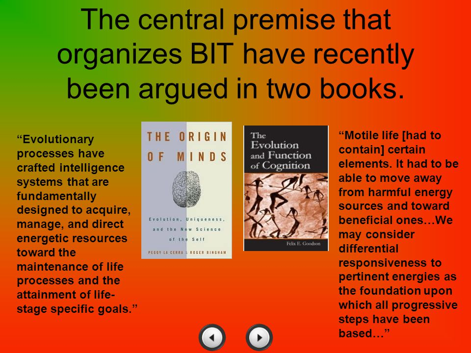 The central premise that organizes BIT have recently been argued in two books.