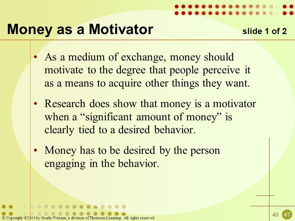 Money as a Motivator slide 1 of 2