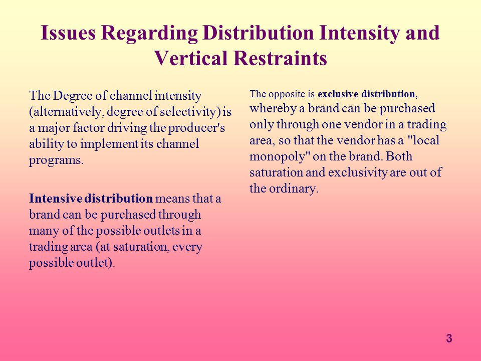 Issues Regarding Distribution Intensity and Vertical Restraints