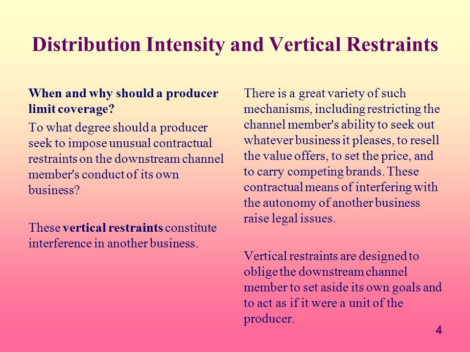 Distribution Intensity and Vertical Restraints
