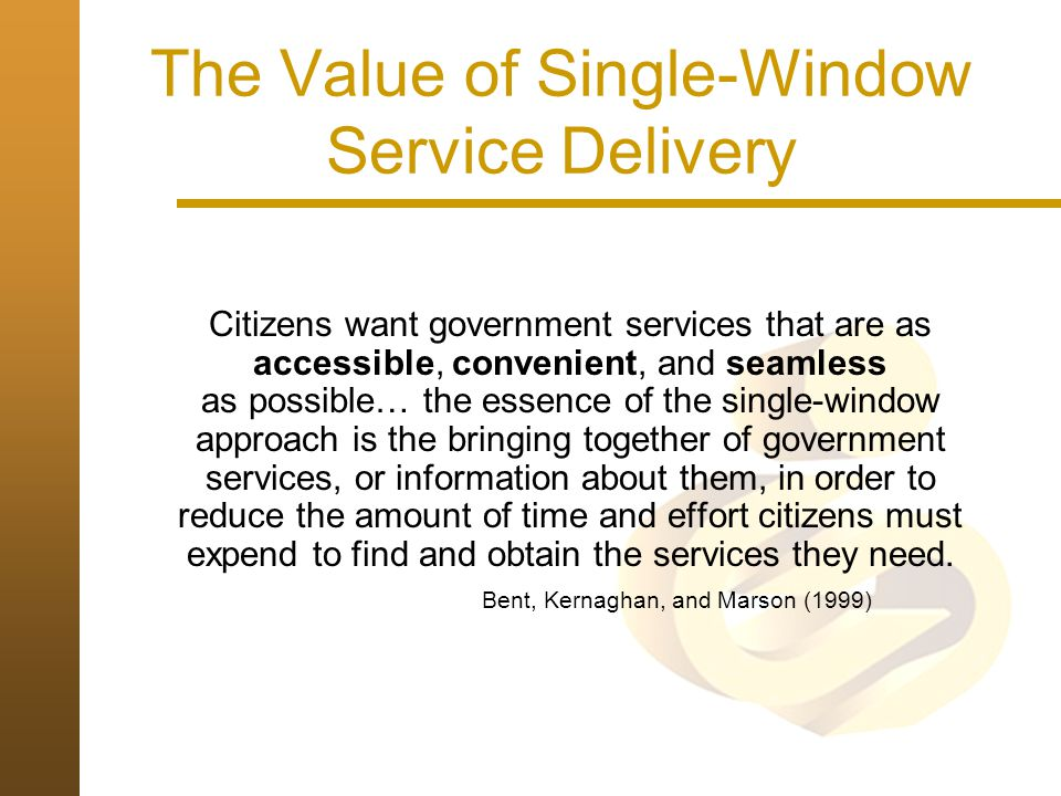 The Value of Single-Window Service Delivery
