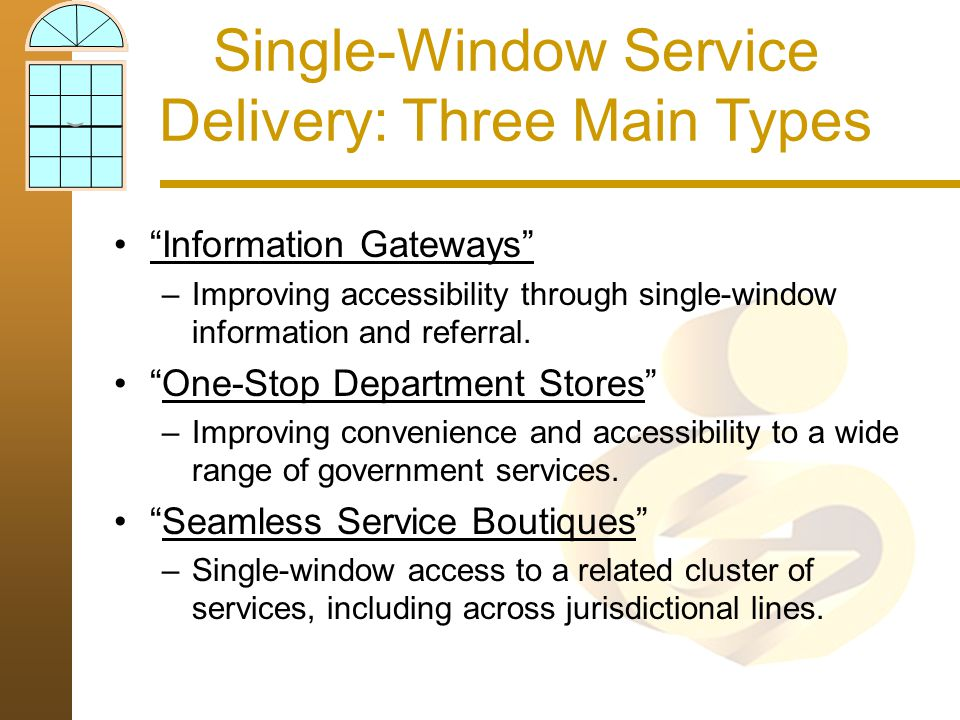 Single-Window Service Delivery: Three Main Types