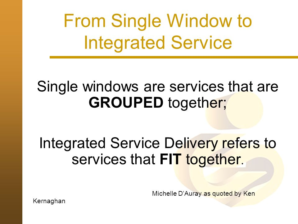 From Single Window to Integrated Service
