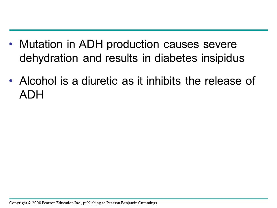 Mutation in ADH production causes severe dehydration and results in diabetes insipidus