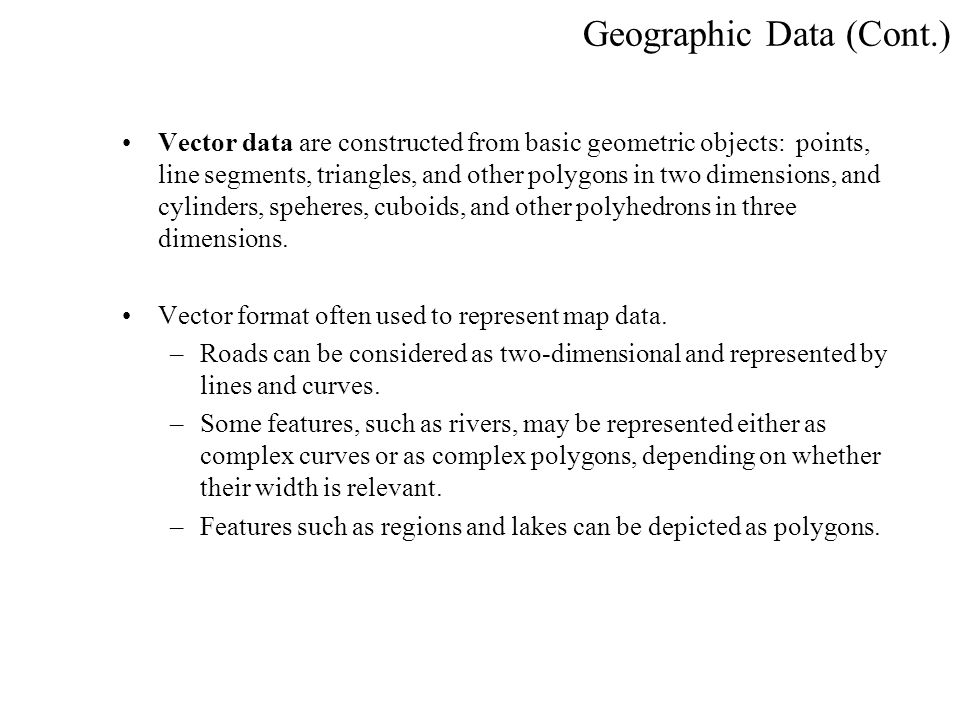 Geographic Data (Cont.)