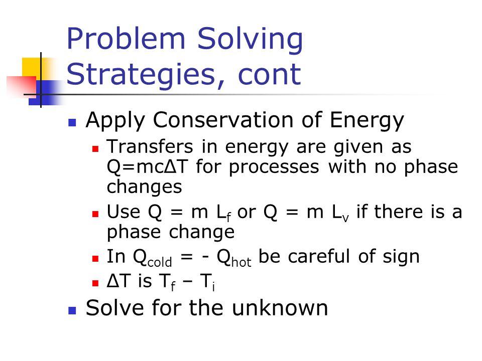 Problem Solving Strategies, cont