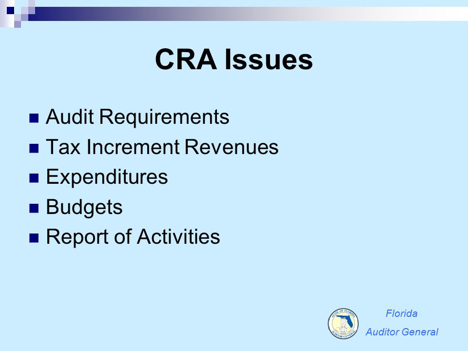 CRA Issues Audit Requirements Tax Increment Revenues Expenditures