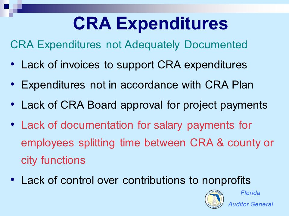 CRA Expenditures CRA Expenditures not Adequately Documented