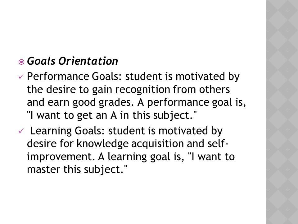 Goals Orientation