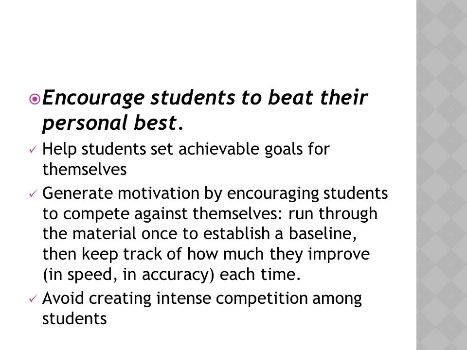 Encourage students to beat their personal best.