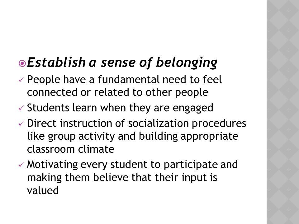 Establish a sense of belonging