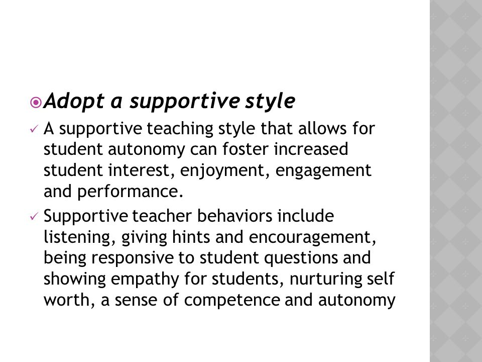Adopt a supportive style