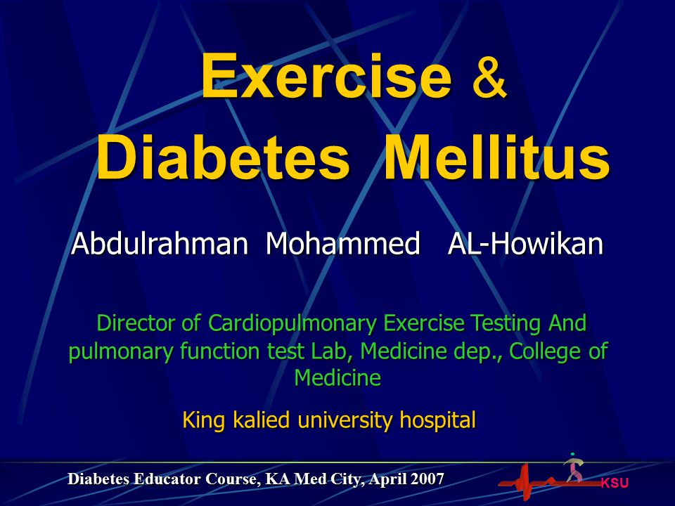 Exercise & Diabetes Mellitus