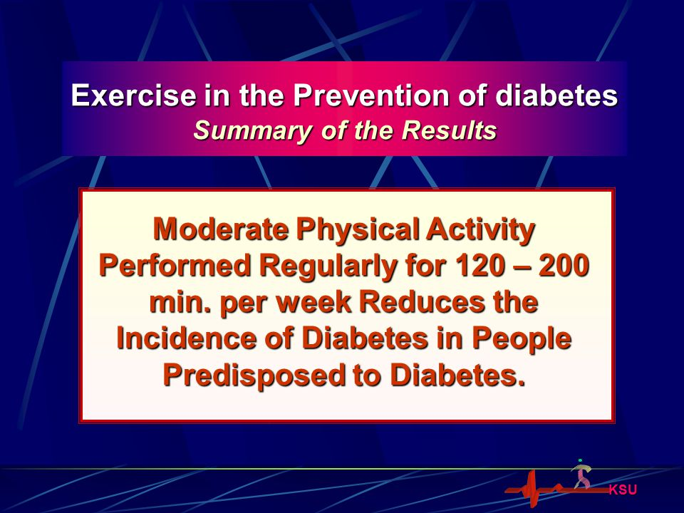 Exercise in the Prevention of diabetes