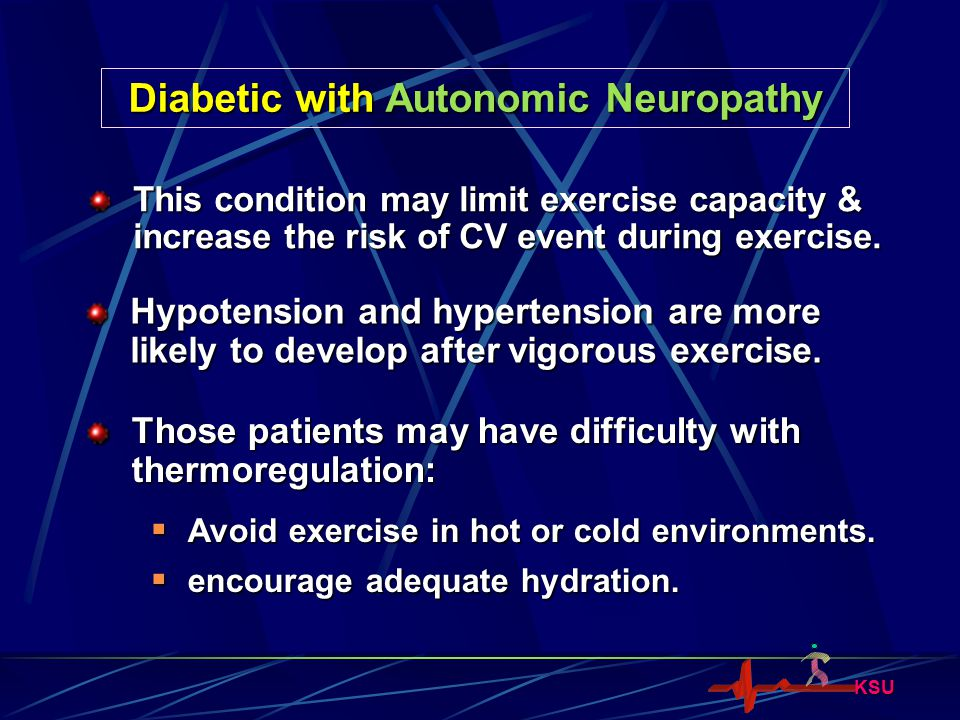 Diabetic with Autonomic Neuropathy