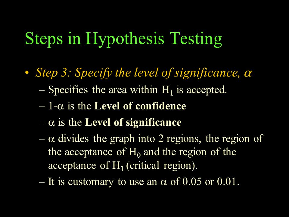 Steps in Hypothesis Testing