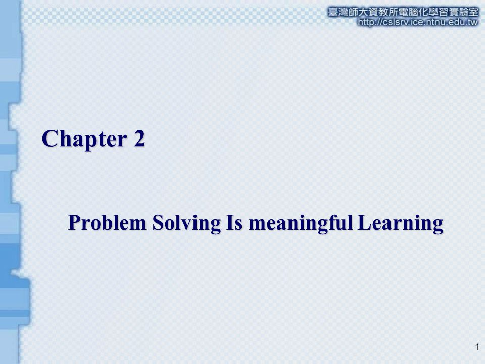Problem Solving Is meaningful Learning