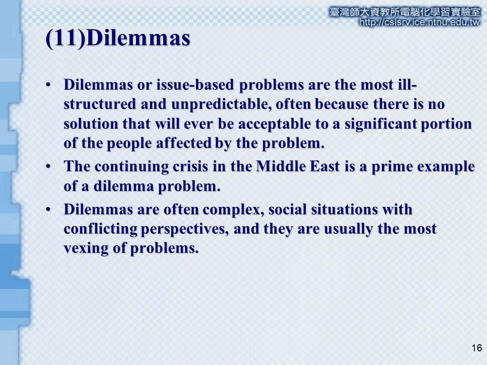 (11)Dilemmas