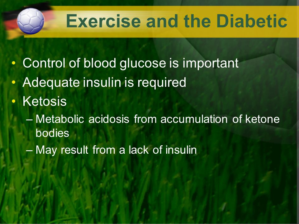 Exercise and the Diabetic