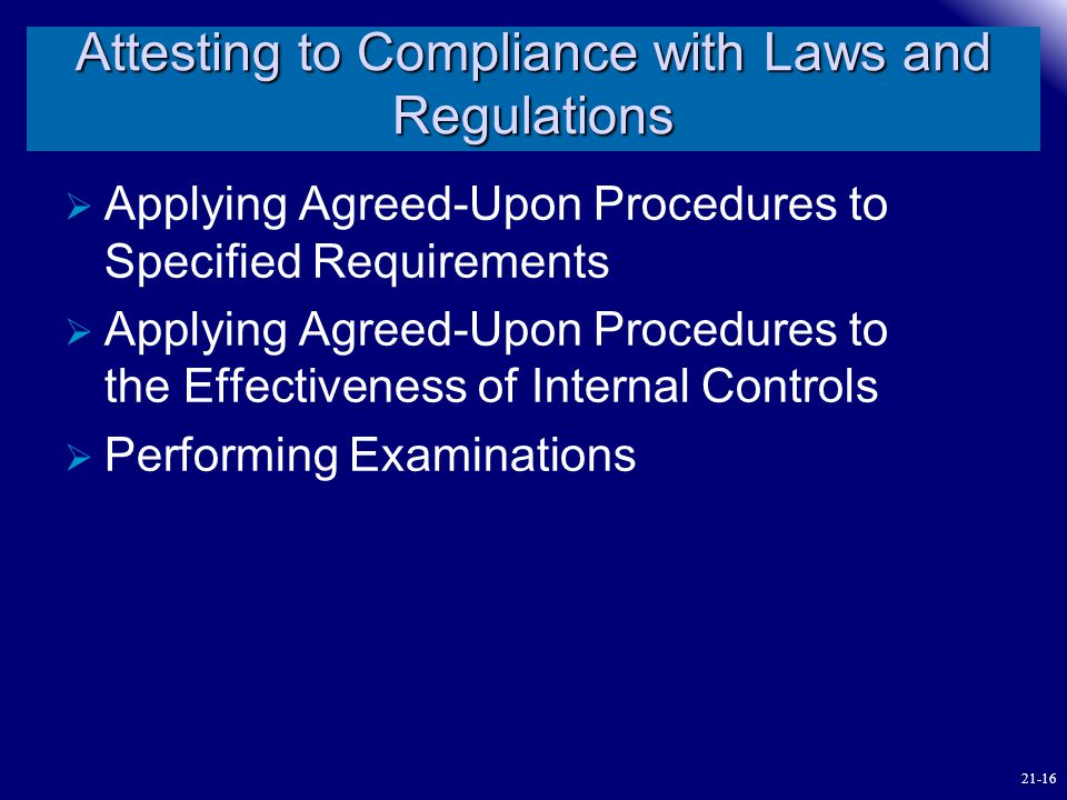 Attesting to Compliance with Laws and Regulations