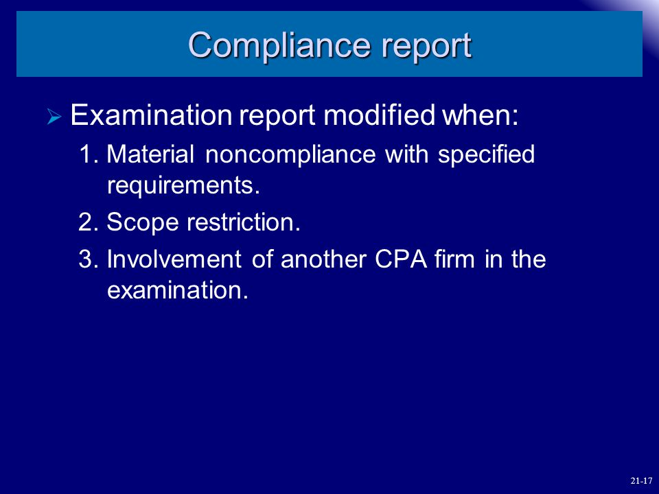 Compliance report Examination report modified when: