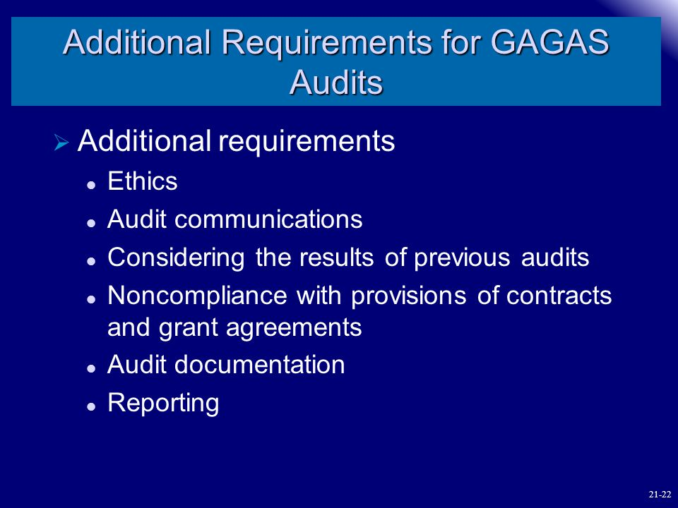 Additional Requirements for GAGAS Audits