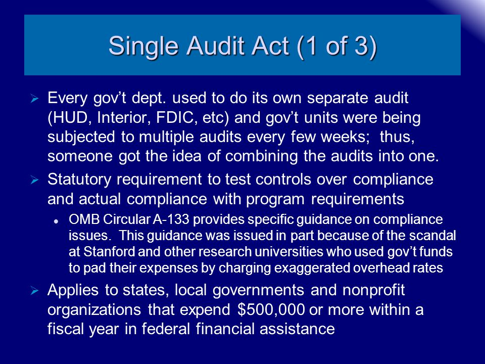 Single Audit Act (1 of 3)