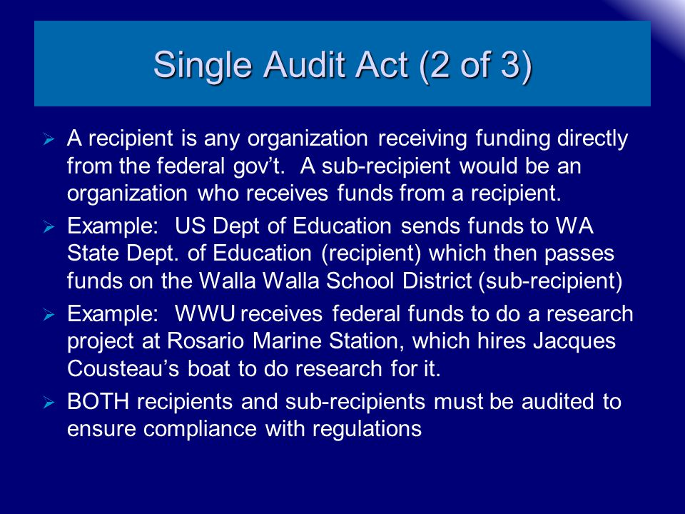 Single Audit Act (2 of 3)