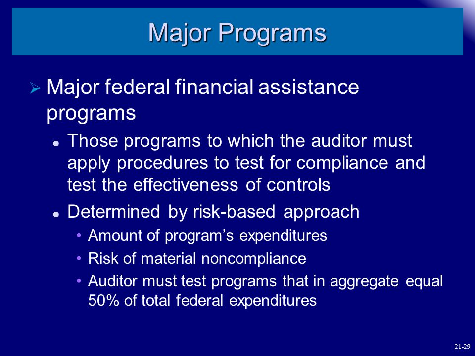 Major Programs Major federal financial assistance programs
