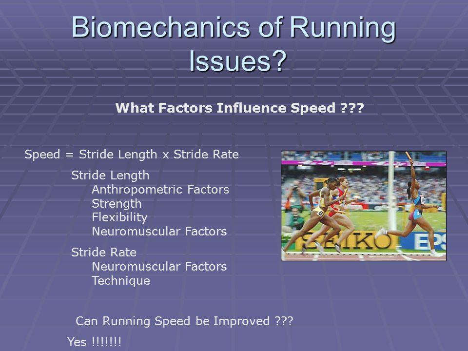 Biomechanics of Running Issues