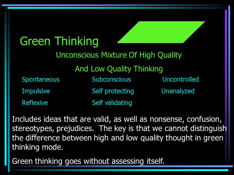 Green Thinking Unconscious Mixture Of High Quality