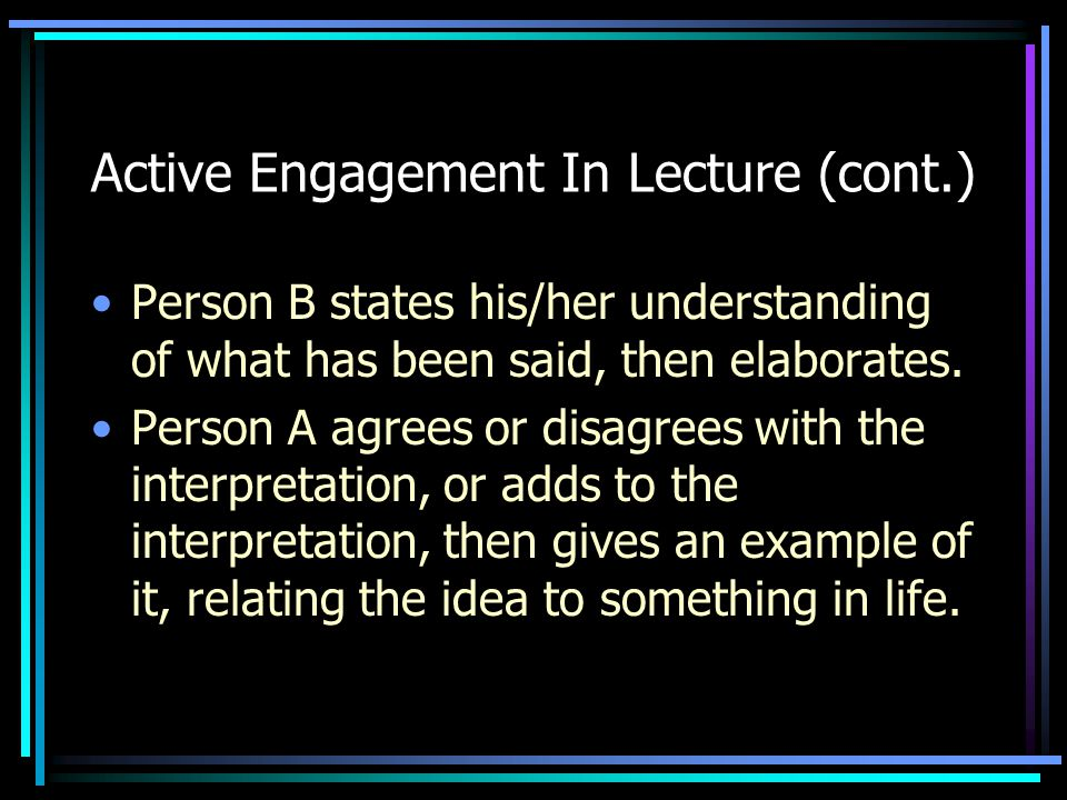 Active Engagement In Lecture (cont.)