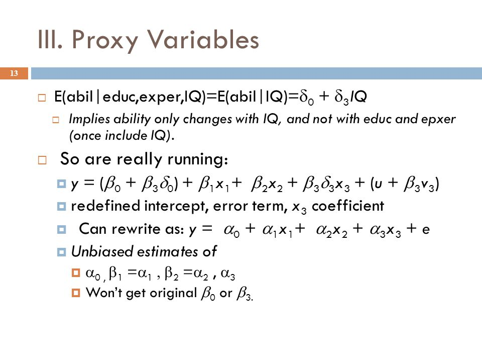 III. Proxy Variables So are really running: