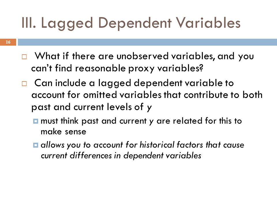 III. Lagged Dependent Variables